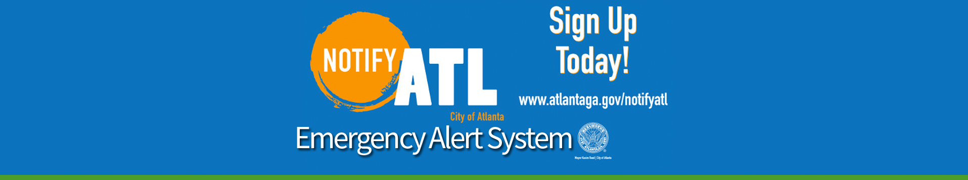 Sign up for Notify ATL to receive real-time updates to your home, mobile or business phone by text and voice.